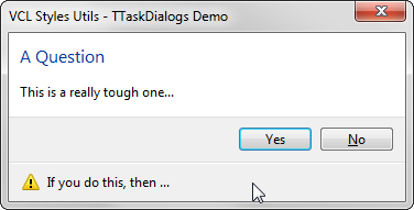 2014-10-09 09_47_52-VCL Styles Utils - TTaskDialogs Demo